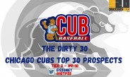 Chicago Cubs Top Prospects: The Dirty 30 – Part 3: #9-10